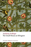 The Small House at Allington, Anthony Trollope, 0199662770