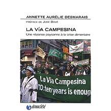 Via Campesina (La): Une réponse paysanne à la crise