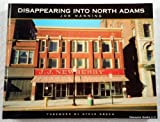 Disappearing into North Adams, Joe Manning, 0965868478