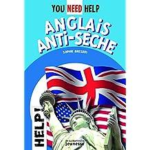 You Need Help: anglais anti-sèche