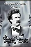 img - for The Collected Complete Works of Mark Twain (Huge Collection Including Adventures of Huckleberry Finn, Adventures of Tom Sawyer, The Prince and The Pauper, Eve's Diary, The Innocents Abroad, And More) book / textbook / text book