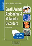 Small Animal Abdominal & Metabolic Disorders: Self-Assessment Color Review (Veterinary Self-Assessment Color Review Series)