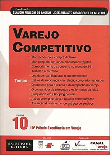 Varejo Competitivo - Volume 10 (Em Portuguese do Brasil): Claudio Felisone de Angelo: 9788598838168: Amazon.com: Books