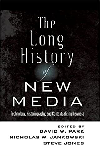 THE LONG HISTORY OF NEW MEDIA DOWNLOAD