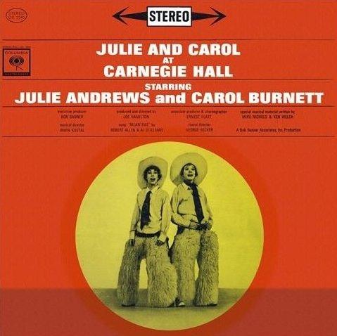 Julie And Carol At Carnegie Hall by Columbia Masterworks