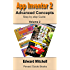 App Inventor 2: Advanced Concepts: Step-by-step - Advanced concepts including TinyDB (Pevest Guides to App Inventor)