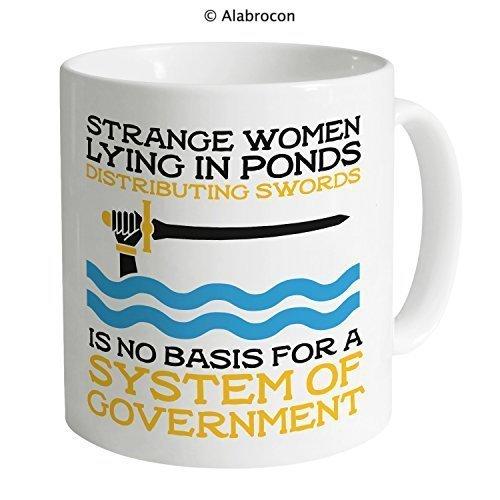 Inspired By Monty Python and the Holy Grail Strange Women Mug 11 Oz Coffee Mug Funny Mugs Gift Mug by Alabrocon (Monty Python And The Holy Grail Horse)