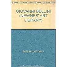 GIOVANNI BELLINI (NEWNES' ART LIBRARY)