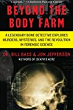 Beyond the Body Farm, Bill Bass and Jon Jefferson, 0060875283