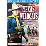 McCoy, Tim Double Feature: Texas Wildcats (1939) / Border Caballero