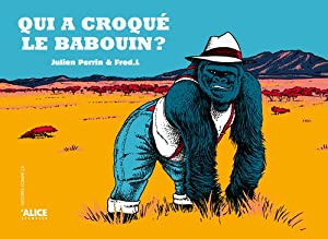 """Afficher """"Qui a croqué le babouin?"""""""