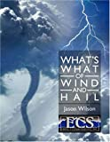 Whats What of Wind and Hail, Jason Wilson, 1425973531