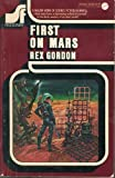 Front cover for the book First on Mars by Rex Gordon