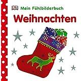 Weihnachten (Mein Fühlbilderbuch)