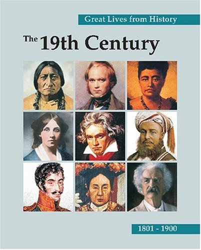 Read Online Great Lives from History: The 19th Century: Print Purchase Includes Free Online Access pdf