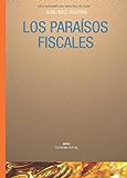 Los paraísos fiscales (Economía actual)