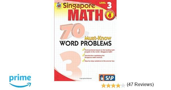 Amazon.com: 70 Must-Know Word Problems, Grade 4 (Singapore Math ...