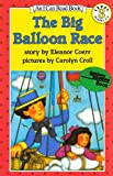 Big Balloon Race, the (1 Paperback/1 CD) (An I Can Read, Level 3)
