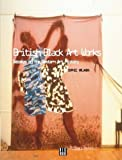 British Black Art: Debates on the Western Art History
