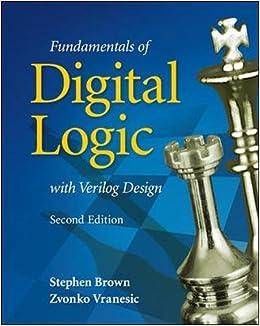 Fundamentals Of Digital Logic With Verilog Design Stephen Brown