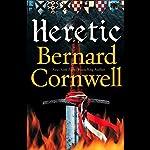 Heretic | Bernard Cornwell