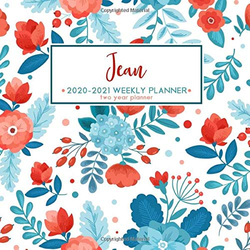 Jean 2020 - 2021 Weekly Planner | Two Year Planner: Personalized Name Planner Floral Print Calendar