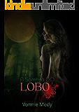 A Sombra Do Lobo (Lobos Selvagens Livro 1)