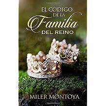 El Codigo De La Familia Del Reino (Spanish Edition)