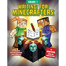 Writing for Minecrafters: Grade 1