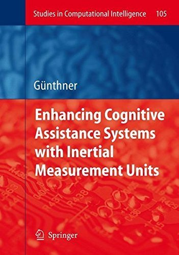 Enhancing Cognitive Assistance Systems with Inertial Measurement Units (Studies in Computational Intelligence) by Wolfgang Guenthner (2008-05-29)