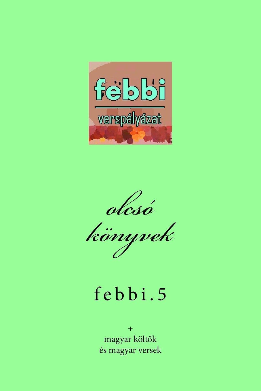 Download olcsó könyvek 12.5: febbi (olcsó könyvek sorozat) (Volume 12) (Hungarian Edition) pdf epub