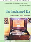 img - for The Enchanted Ear: Lured into the Music Box Cosmos book / textbook / text book