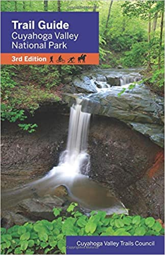664a8594d4f5d Trail Guide Cuyahoga Valley National Park 3rd Edition  Cuyahoga Valley  Trails Council