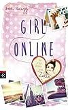 Girl Online (Die Girl Online-Reihe, Band 1)