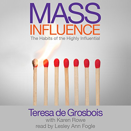 Mass Influence: The Habits of the Highly Influential by StartSomething Creative Business Solutions