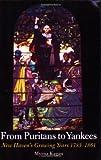 From Puritans to Yankees, Myrna Kagan, 0979125510