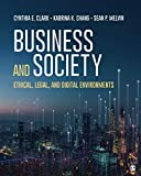 Business and Society: Ethical, Legal, and Digital Environments