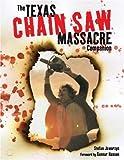 The Texas Chain Saw Massacre Companion by Stefan Jaworzyn (2004-03-01)