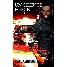 Un silence forcé : Heure H tome 1
