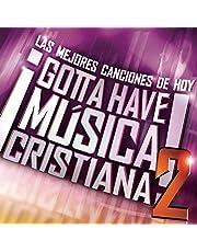 V2 Gotta Have Musica Cristiana