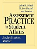 Assessment Practice in Student Affairs 1st Edition