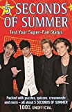 5 Seconds of Summer: Test Your Super-Fan Status, Michael O'Mara Books and Stewart Allan, 1438006144