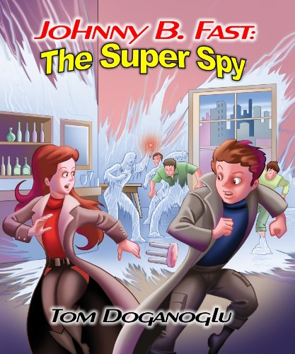 Johnny B. Fast: The Super Spy 2 by [Doganoglu, Tom]