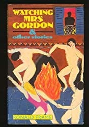 Watching Mrs. Gordon and Other Stories