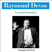 Raymond Devos (Les grands humoristes)