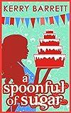 A Spoonful Of Sugar: A Novella (Could It Be Magic?, Book 5)