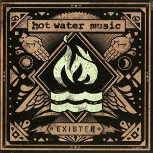 Exister by Hot Water Music - Exister Water Music Hot
