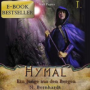 Ein Junge aus den Bergen (Der Hexer von Hymal 1) Hörbuch