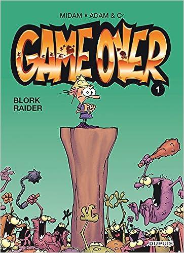 Game over (1) : Blork raider
