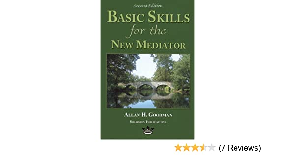 Second Edition Basic Skills for the New Arbitrator
